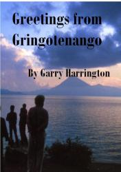 Greetings from Gringotenango cover