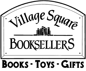 Village Square Booksellers Books Toys Gifts